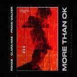 Tải bài hát More Than Ok Mp3