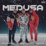Tải bài hát Medusa Mp3