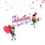 mm valentine - nhii, nguyenhai, khoai do