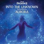Tải bài hát Into The Unknown Mp3