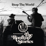 Tải bài hát Stop The World Mp3