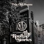 Tải bài hát This Old House Mp3