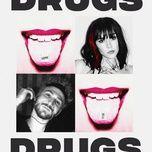 Tải bài hát Drugs Mp3