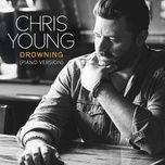 Tải bài hát Drowning (Piano Version) Mp3