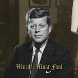 Tải bài hát Murder Most Foul Mp3