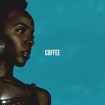 Tải bài hát Coffee Mp3