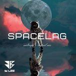 Tải bài hát Spacelag Mp3