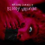 Tải bài hát Bloody Valentine Mp3
