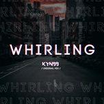Tải bài hát Whirling Mp3