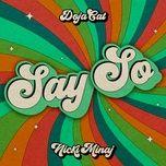 Tải bài hát Say So (Original Version) Mp3