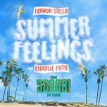 summer feelings - lennon stella, charlie puth