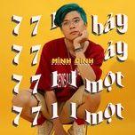 Tải bài hát 7711 (Bảy Bảy Một Một) Mp3