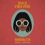 Tải bài hát Mamacita Mp3
