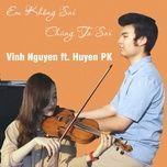 Em Không Sai, Chúng Ta Sai (Violin Version)