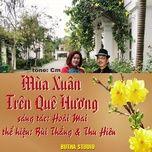 Tải bài hát Mùa Xuân Trên Quê Hương Mp3