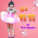 Tải bài hát Bé Ti Ti Mp3