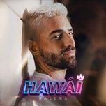 Tải bài hát Hawái Mp3