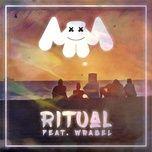Tải bài hát Ritual (Feat. Wrabel) Mp3