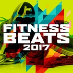 Tải bài hát Fitness Beats 2017 (Continuous Mix) Mp3