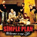 Tải bài hát Welcome To My Life Mp3