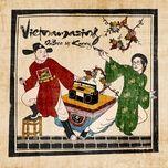 Tải bài hát Vietnamazing (Clean Version) Mp3