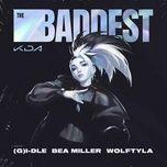 Tải bài hát The Baddest Mp3