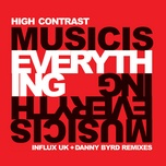 Music Is Everything (Influx Uk Remix)