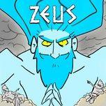 Tải bài hát Zeus Mp3