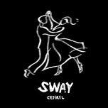 Tải bài hát Sway Mp3
