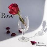 Tải bài hát Rose Mp3