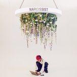 Tải bài hát Narcissist Mp3