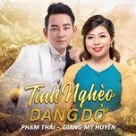 Tải bài hát Tình Nghèo Dang Dở Mp3
