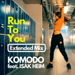 Run To You (Extended Mix)