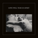 Love Will Tear Us Apart (2020 Digital Remaster)