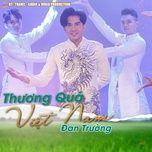Tải bài hát Thương Quá Việt Nam Mp3