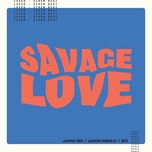 Tải bài hát Savage Love (Laxed - Siren Beat) [bts Remix] Mp3