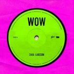 Tải bài hát Wow Mp3