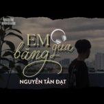 Tải bài hát Em Băng Qua Mp3