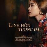 Tải bài hát Linh Hồn Tượng Đá Mp3