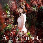 Tải bài hát Against. (KimiSen Opening) Mp3