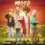 Tải bài hát Mood (Remix) Mp3