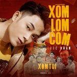 Tải bài hát Xóm Lom Com (Chuyện Xóm Tui OST)  Mp3