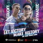 Let Victory Make History (AIC 2020 Theme Song)