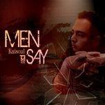 Tải bài hát Men Say Mp3