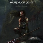 Tải bài hát Warrior Of Light Mp3