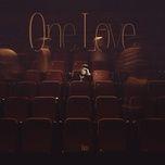 Tải bài hát One Love Mp3