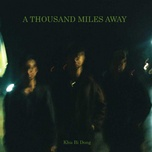 Tải bài hát A Thousand Miles Away Beat Mp3