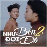 Tải bài hát Như Bến Đợi Đò 2 Beat Mp3