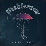Tải bài hát Problemas Mp3