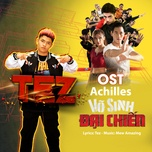 Tải bài hát Achilles  (Võ Sinh Đại Chiến OST) Beat Mp3